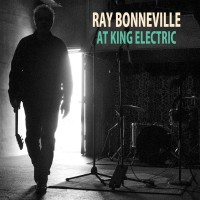 Purchase Ray Bonneville - At King Electric