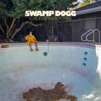 Purchase Swamp Dogg - Love, Loss, And Auto-Tune