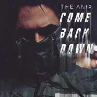 Purchase The Anix - Come Back Down (CDS)