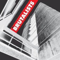 Purchase The Brutalists - The Brutalists