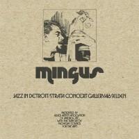 Purchase Charles Mingus - Jazz In Detroit / Strata Concert Gallery / 46 Selden