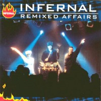 Purchase Infernal - Remixed Affairs