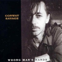 Purchase Conway Savage - Wrong Man's Hands