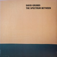Purchase David Grubbs - The Spectrum Between
