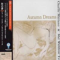 Purchase Charlie Mariano - Autumn Dreams (Mal Waldron Trio)