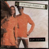 Purchase The High Fidelity - 2Up - 2Down (CDS)