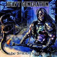 Purchase Heavy Generation - The Spirit Lives On