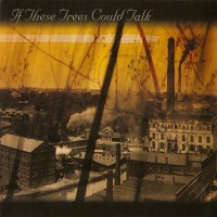 Purchase If These Trees Could Talk - If These Trees Could Talk