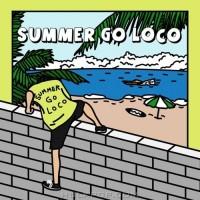 Purchase Loco - Summer Go Loco (EP)