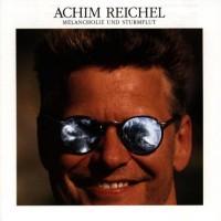 Purchase Achim Reichel - Melancholie Und Sturmflut