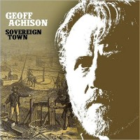 Purchase Geoff Achison - Sovereign Town