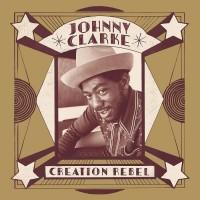 Purchase Johnny Clarke - Creation Rebel CD2