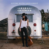 Purchase Kara Grainger - Living With Your Ghost