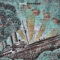 Purchase Mike Kershaw - Arms Open Wide