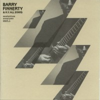 Purchase Barry Finnerty - Manhattan Sessions Part 1 (With N.Y. All Stars)