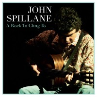 Purchase John Spillane - A Rock To Cling To