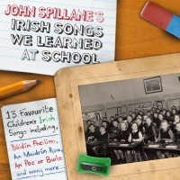 Purchase John Spillane - Irish Songs We Learned At School