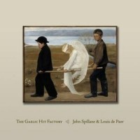 Purchase John Spillane - The Gaelic Hit Factory (With Louis De Paor)