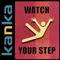 Purchase Kanka - Watch Your Step