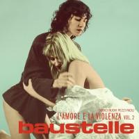 Purchase Baustelle - L'amore E La Violenza Vol. 2