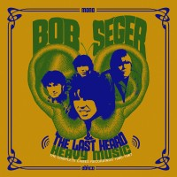 Purchase Bob Seger & The Last Heard - Heavy Music: The Complete Cameo Recordings 1966-1967