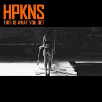 Purchase Hpkns - This Is What You Get (EP)