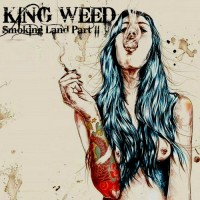 Purchase King Weed - Smoking Land Part II