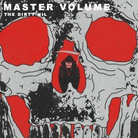 Purchase The Dirty Nil - Master Volume