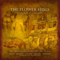 Purchase The Flower Kings - A Kingdom Of Colours II-The Complete Collection From 2004 To 2013 CD8