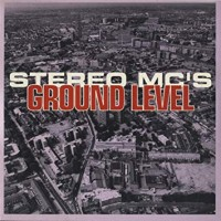 Purchase Stereo MC's - Ground Level (MCD)