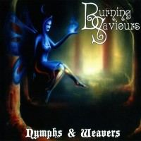 Purchase Burning Saviours - Nymphs & Weavers