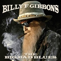 Purchase Billy F. Gibbons - The Big Bad Blues
