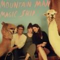 Buy Mountain Man - Magic Ship Mp3 Download