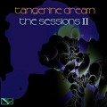 Buy Tangerine Dream - The Sessions II Mp3 Download