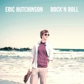Buy Eric Hutchinson - Rock'n Roll Mp3 Download