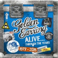 Purchase Golden Earring - Alive...Through The Years 1977-2015 CD8