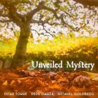 Purchase Estas Tonne - Unveiled Mystery (With Netanel Goldberg & Joseph Pepe Danza) (CDS)