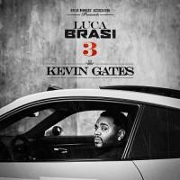 Purchase Kevin Gates - Luca Brasi 3