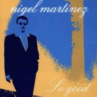 Purchase Nigel Martinez - So Good