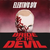 Purchase Electric Six - Bride Of The Devil