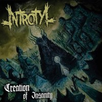 Purchase Introtyl - Creation Of Insanity