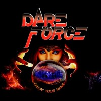 Purchase Dare Force - Callin' Your Name