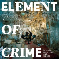Purchase Element Of Crime - Schafe, Monster Und Mause