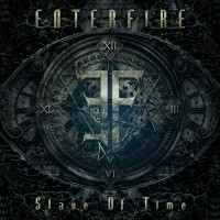Purchase Enterfire - Slave Of Time