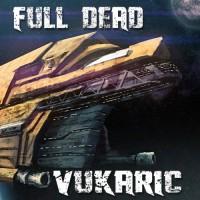 Purchase Full Dead - Vukaric