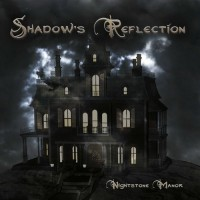 Purchase Shadow's Reflection - Nightstone Manor