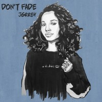 Purchase Jgrrey - Don't Fade (CDS)