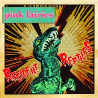 Purchase Pink Fairies - Resident Reptiles