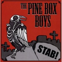 Purchase The Pine Box Boys - Stab!