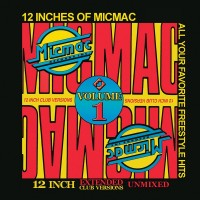 Purchase VA - 12 Inches Of Micmac Volume 1 Unmixed Extended Club Versions CD2